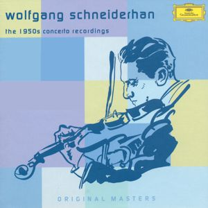 Wolfgang Schneiderhan The 1950 Concert Recordings / DG