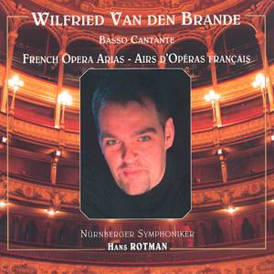Wilfried Van den Brande Basso Cantante - French Opera Arias / Talent