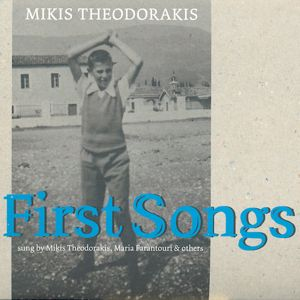 Mikis Theodorakis, First Songs / Intuition