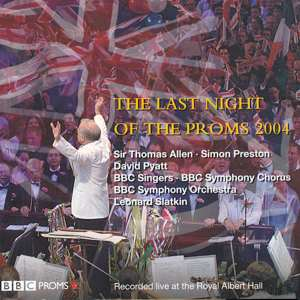 The Last Night of the Proms 2004 / Warner Classics