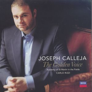 Joseph Calleja, The Golden Voice / Decca