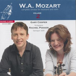 Wolfgang Amadeus Mozart Complete Sonatas for Keyboard and Violin Vol. 2 / Channel Classics