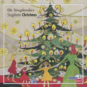 Singphonic Christmas, Christmas Songs from Europe / cpo