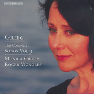 Grieg The Complete Songs Vol. 5 / BIS