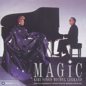 Magic Kiri Te Kanawa sings Michel Legrand / Warner Classics