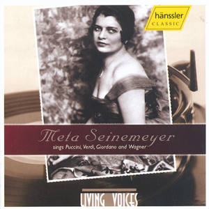 Meta Seinemeyer sings Puccini, Verdi, Giordano and Wagner / hänssler CLASSIC