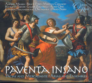 Pavento insano Pacini and Mercadante • Arias and Ensembles / Opera Rara