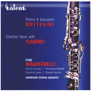 Pietro & Giovanni Bottesini, Chamber Music with Clarinet / Talent