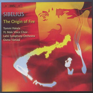 Sibelius, The Origin of Fire / BIS