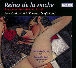 Reina de la noche, Songs from Argentina and Brazil / Accent
