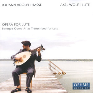 Opera for Lute Baroque Opera Arias Transcribed for Lute / OehmsClassics