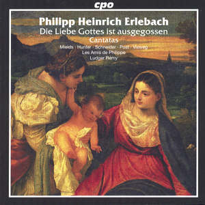 Philip Heinrich Erlebach Selected Sacred Cantatas / cpo