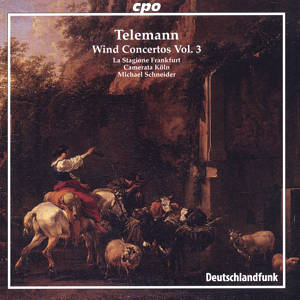 Georg Philipp Telemann, Wind Concertos Vol. 3 / cpo