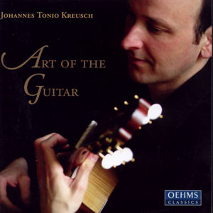Johannes Tonio Kreusch The Art of the Guitar / OehmsClassics