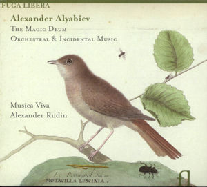 Alexander Alyabiev, The Magic Drum - Orchestral & Incidental Music / Fuga Libera