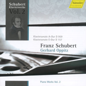 Franz Schubert Piano Works Vol. 2 / hänssler CLASSIC