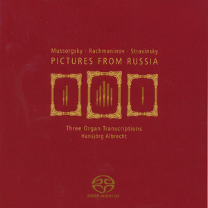 Pictures from Russia, Three Organ Transcriptions / OehmsClassics