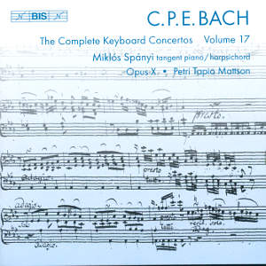 C.P.E. Bach, The Complete Keyboard Concertos Vol. 17 / BIS