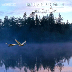 The Sibelius Edition, Chamber Music II / BIS