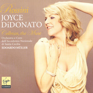 Rossini Joyce DiDonato Colbran, the Muse / Virgin Classics