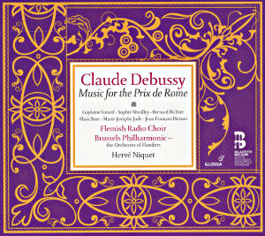 Claude Debussy, Music for the Prix de Rome / Glossa