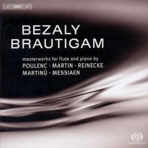 Bezaly • Brautigam, Masterworks for Flute and Piano / BIS