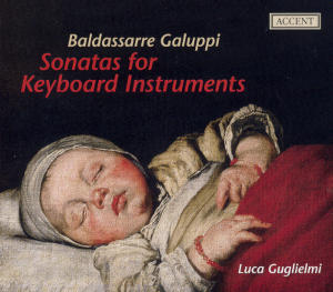 Baldassare Galuppi Sonatas for Keyboard Instruments / Accent
