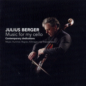 Julius Berger Music for my cello - contemporary dedications / Challenge Classics